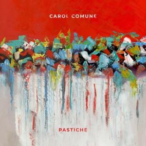 carol-comune-pastiche.jpg