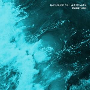 vivian-roost-gymnopedie-no-1-3-reworks.jpg